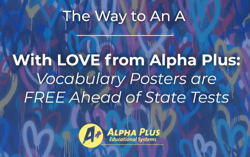 Alpha Plus Helps You Stay Calm: State Testing is Coming